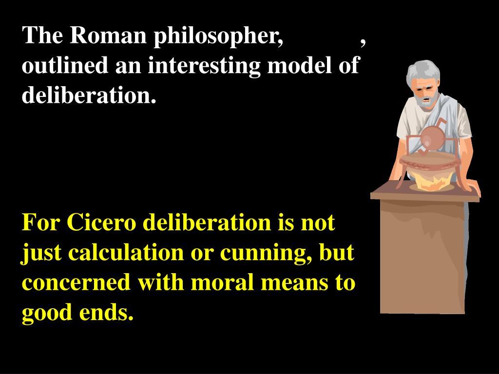 The Roman philosopher,