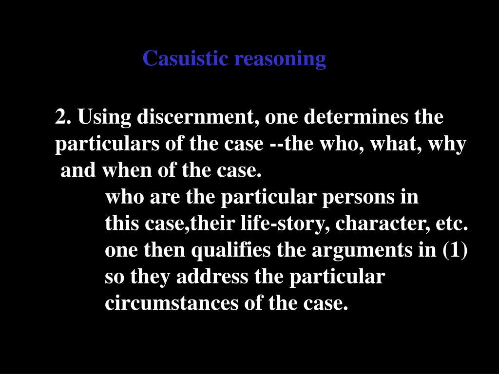Casuistic reasoning
