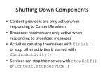 shutting down components
