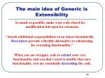 the main idea of generic is extensibility
