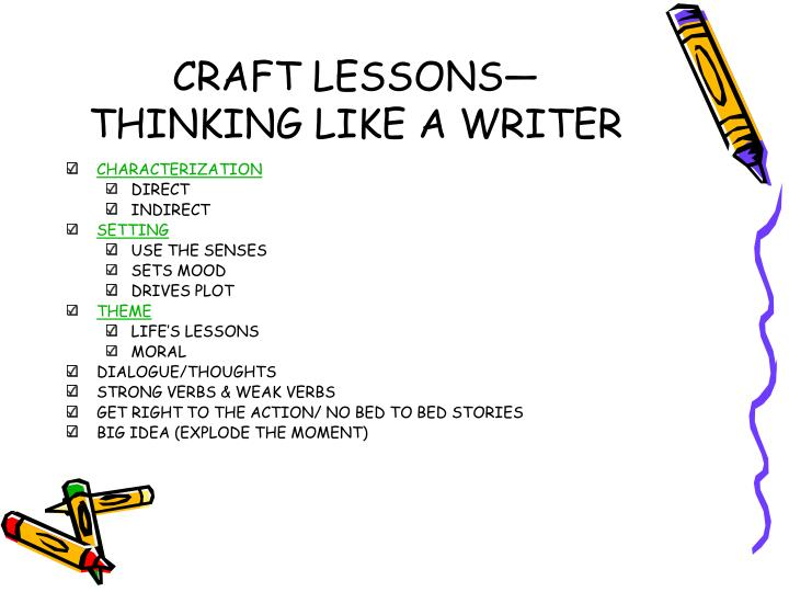 Craft lessons thinking like a writer