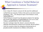what constitutes a verbal behavior approach to autism treatment