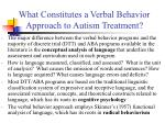 what constitutes a verbal behavior approach to autism treatment5