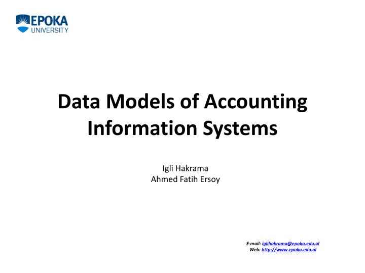 data models of accounting information systems Automated integration of enterprise accounting models integration of enterprise accounting models data-intensive information systems.