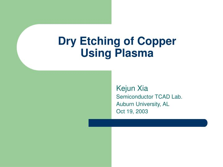 dry etching of copper using plasma n.