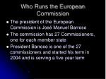 who runs the european commission