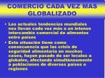 comercio cada vez mas globalizado