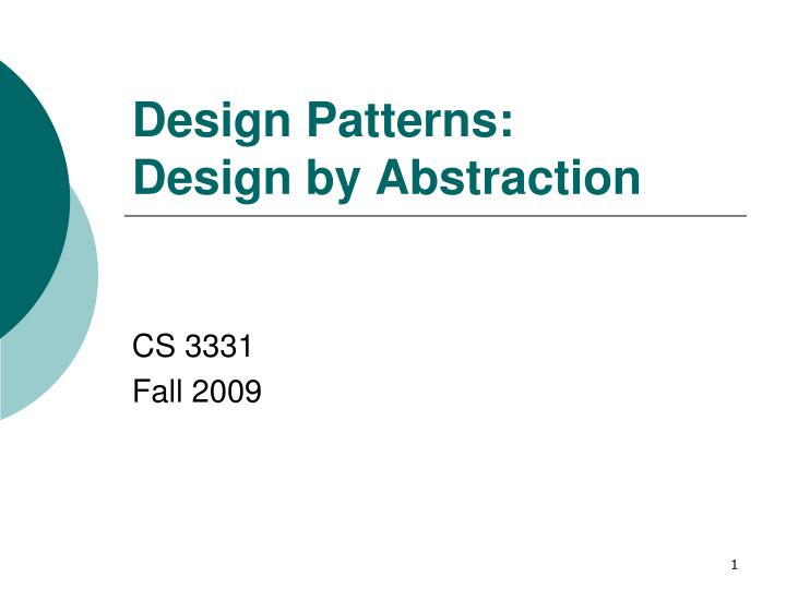design patterns design by abstraction n.