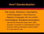 how standardization