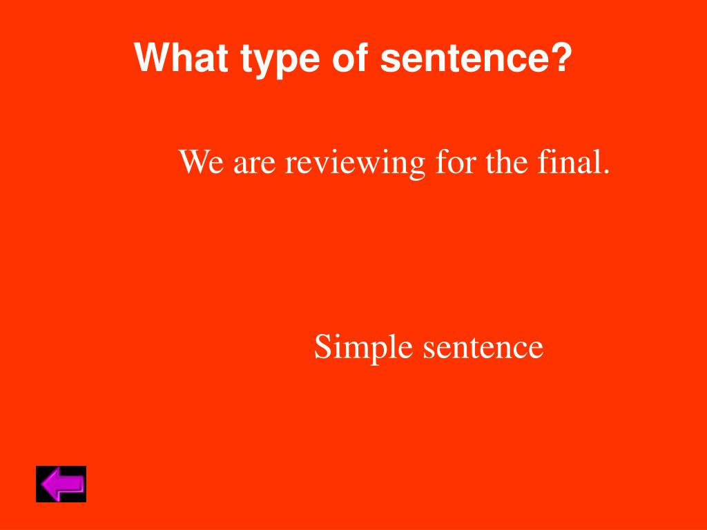 What type of sentence?