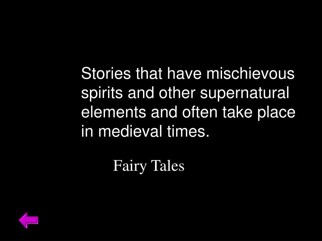 Stories that have mischievous