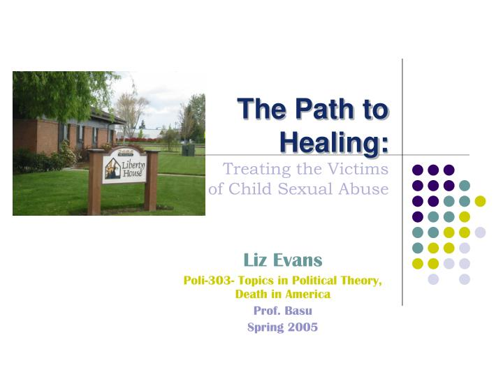 the path to healing treating the victims of child sexual abuse n.