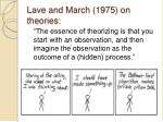 lave and march 1975 on theories
