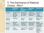 v the dominance of rational choice why
