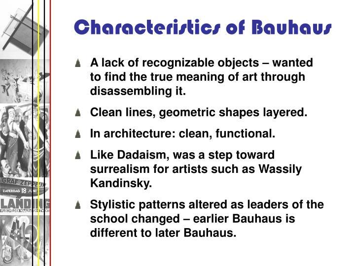 Characteristics of Bauhaus