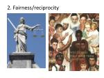 2 fairness reciprocity