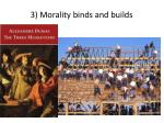3 morality binds and builds34