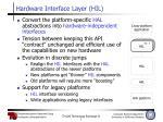 hardware interface layer hil