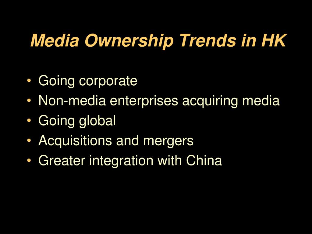 Media Ownership Trends in HK