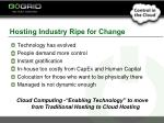 hosting industry ripe for change
