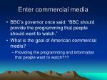 enter commercial media