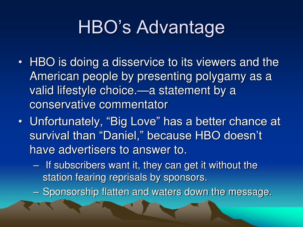 HBO's Advantage
