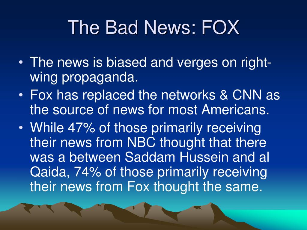 The Bad News: FOX