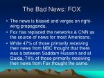 the bad news fox