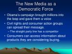 the new media as a democratic force