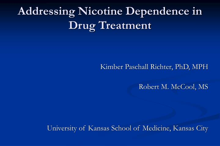 addressing nicotine dependence in drug treatment n.