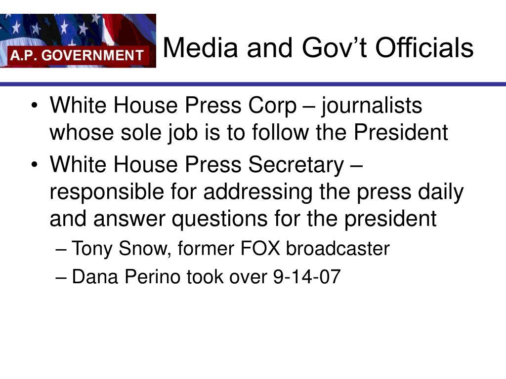 Media and Gov't Officials