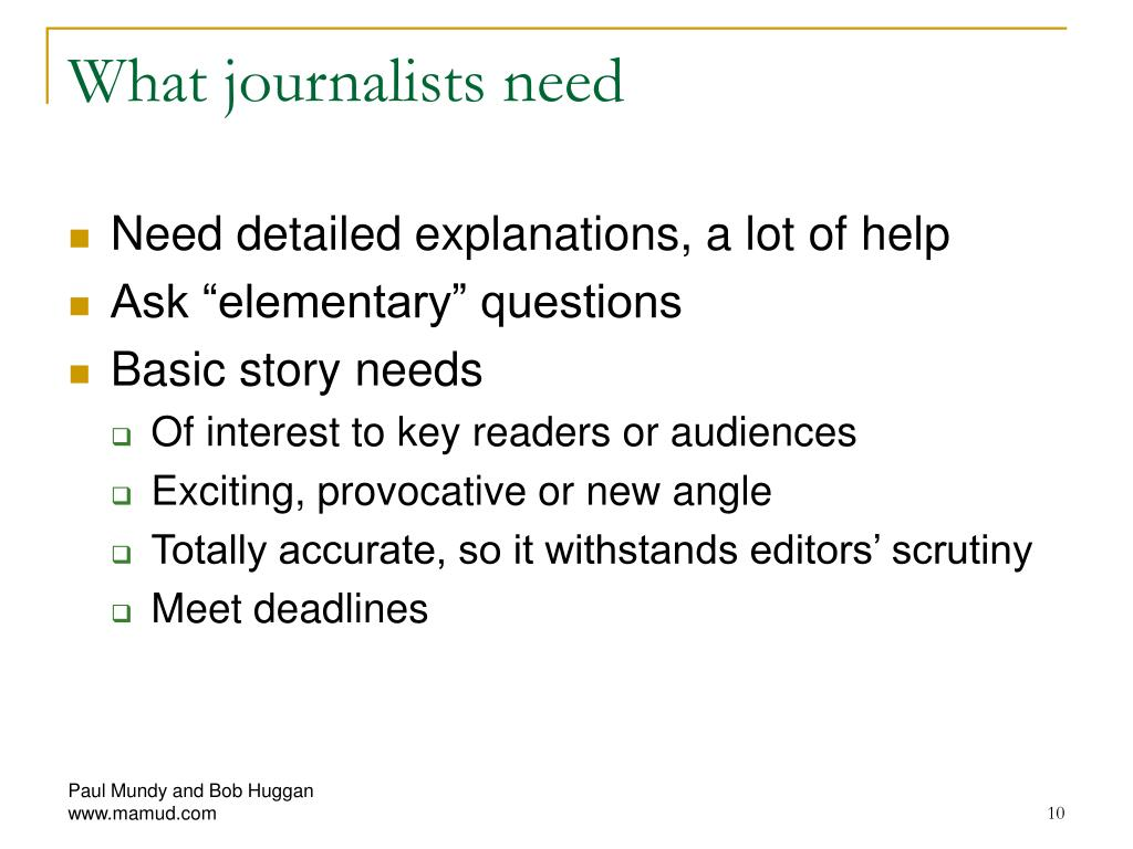 What journalists need
