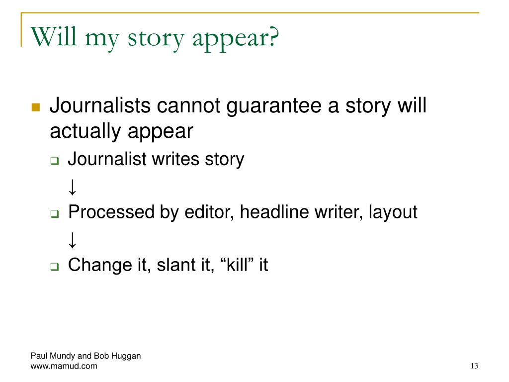 Will my story appear?