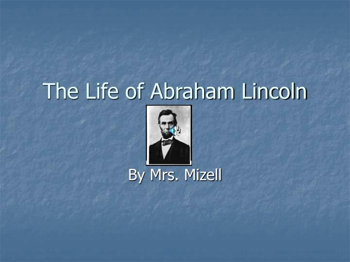 the life of abraham lincoln n.