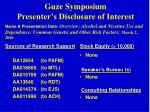 guze symposium presenter s disclosure of interest