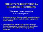 phenotype definition for heaviness of smoking
