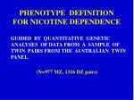 phenotype definition for nicotine dependence
