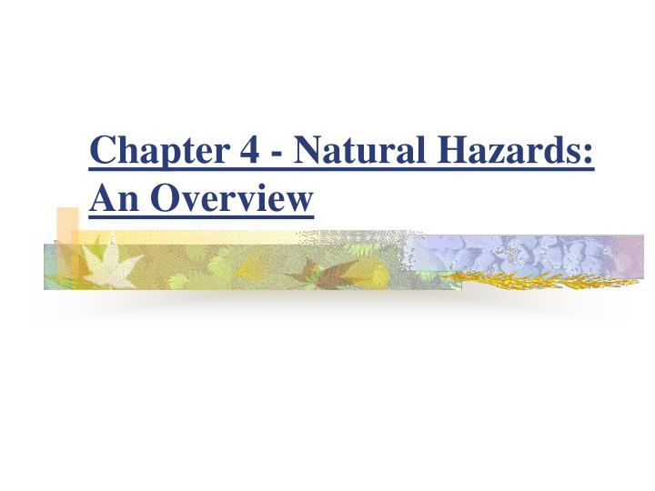chapter 4 natural hazards an overview n.