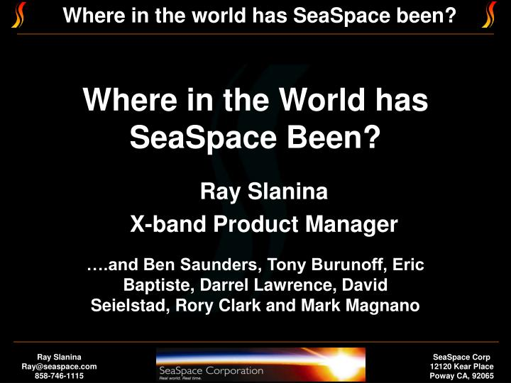 where in the world has seaspace been n.