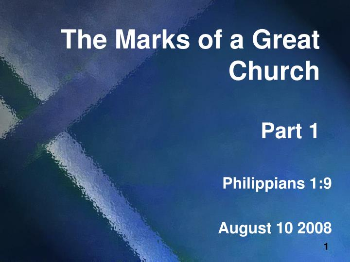 the marks of a great church part 1 n.