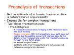 preanalysis of transactions