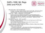sar s 1998 ml regs 2003 and poca