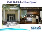 caf del sol now open
