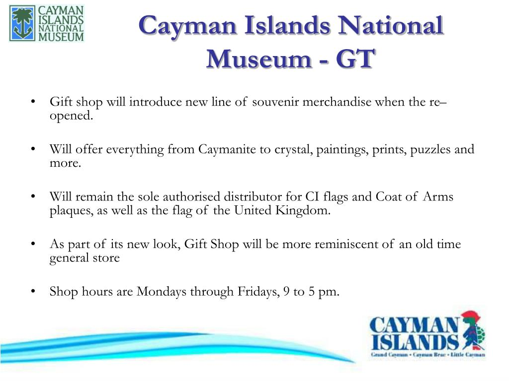 Cayman Islands National Museum - GT