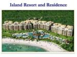 island resort and residence12