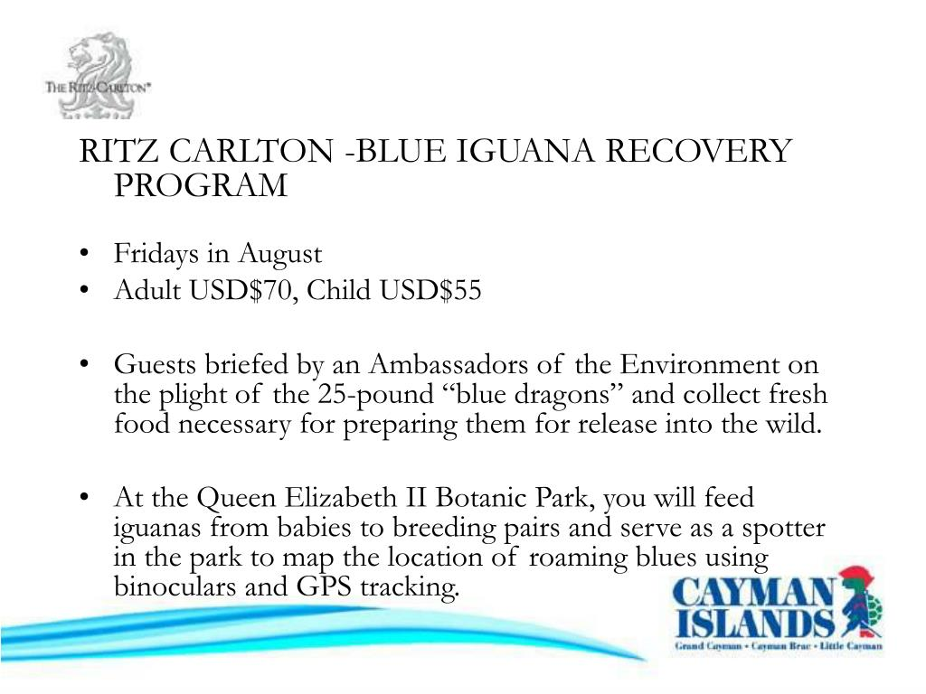 RITZ CARLTON -BLUE IGUANA RECOVERY PROGRAM