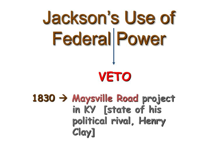 Jackson's Use of Federal Power