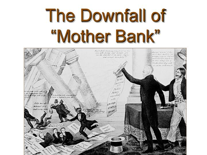 """The Downfall of """"Mother Bank"""""""