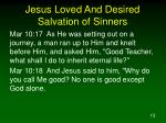 jesus loved and desired salvation of sinners2