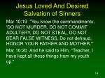 jesus loved and desired salvation of sinners3